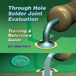 Through Hole Solder Joint Evaluation